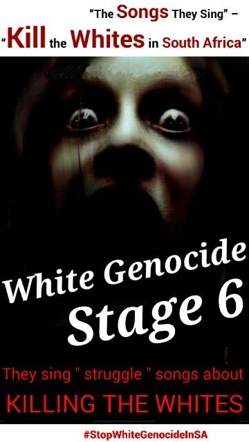 """""""The Songs They Sing"""" – """"Kill the Whites in South Africa"""" http://wp.me/p56NdO-pt  White Genocide in South Africa #StopWhiteGenocideInSA"""