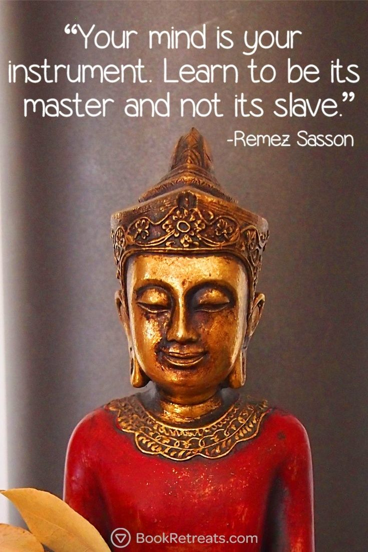 """Your mind is your instrument. Learn to be its master and not its slave."" Life-changing meditation quotes by Remez Sasson and other teachers here: https://bookretreats.com/blog/101-quotes-will-change-way-look-meditation"