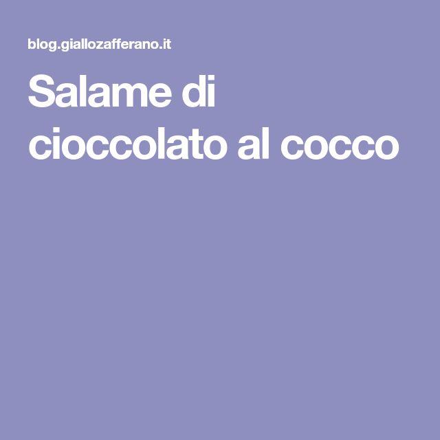 Salame di cioccolato al cocco