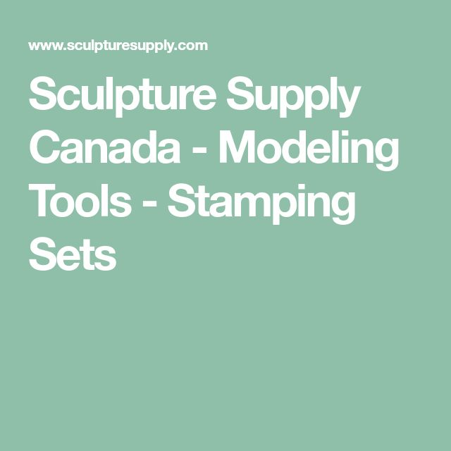Sculpture Supply Canada - Modeling Tools - Stamping Sets