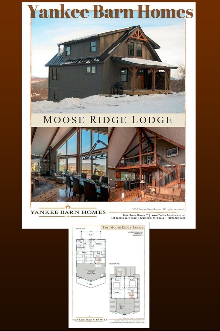 Moose Ridge Lodge Yankee Barn Homes Barn House Plans Barn House
