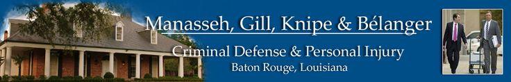 Baton Rouge Criminal Defense and Personal Injury Trial Lawyers - We help injured people