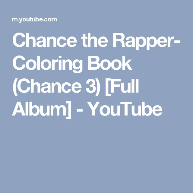Chance The Rapper Coloring Book 3 Full Album