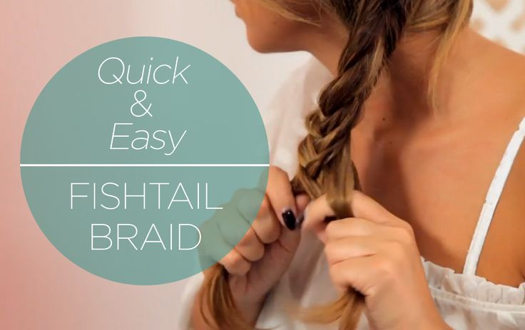 How to do a super easy fishtail braid