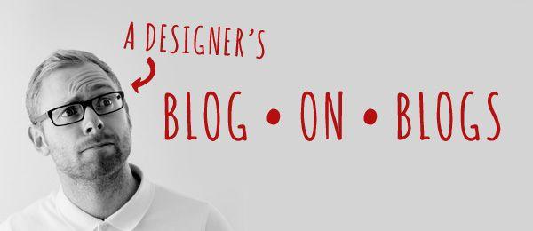 a designer's blog on blogs