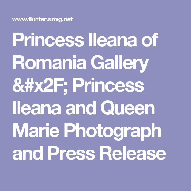 Princess Ileana of Romania Gallery / Princess Ileana and Queen Marie  Photograph and Press Release