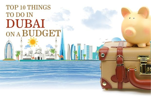 Here is a list of top 10 things to do in Dubai on a budget which are most liked by the travelers in Dubai in his budget.  http://goo.gl/BNkmQV  ‪#‎Top10‬ ‪#‎ThingstodoinDubai‬ ‪#‎GalaxyTourism‬