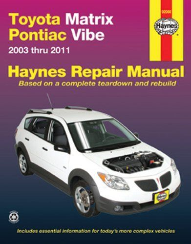 52 best pontiac vibe images on pinterest pontiac vibe pontiac toyota matrix pontiac vibe 2003 2011 repair manual haynes repair manual by sciox Gallery