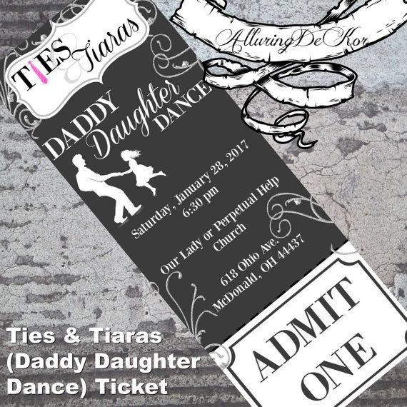 Daddy Daughter Dance: Ties & Tiaras Ball Ticket by AlluringDeKor