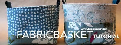 vlijtig: Here it is... Fabric baskets with a free tutorial!