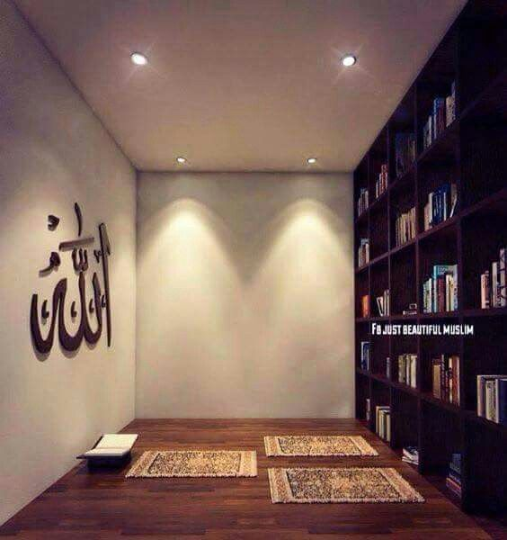 Prayers Room ~In the name of Allah, the Beneficent, the Merciful. 96:1 Read in the name of thy Lord Who creates — 96:2 Creates man from a clot, 96:3 Read and thy Lord is most Generous, 96:4 Who taught by the pen, 96:5 Taught man what he knew not. 96:6 Nay, man is surely inordinate, 96:7 Because he looks upon himself as self-sufficient. 96:8 Surely to thy Lord is the return.