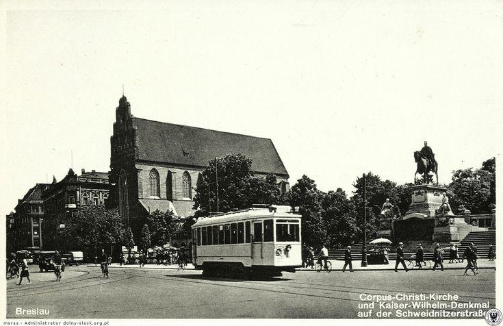 Ulica Świdnica z kościołem Bożego Ciała i pomnikiem Wilhelma I.