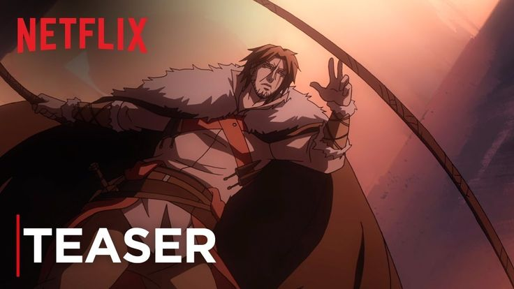 Castlevania (2017) - First Official Teaser [Netflix] #castlevania #gaming #videogames #anime #geek #classics #epic #netflix #tvseries #tv #internet #trailer #animation