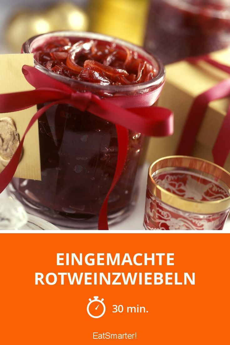 Eingemachte Rotweinzwiebeln - smarter - Zeit: 30 Min. | eatsmarter.de