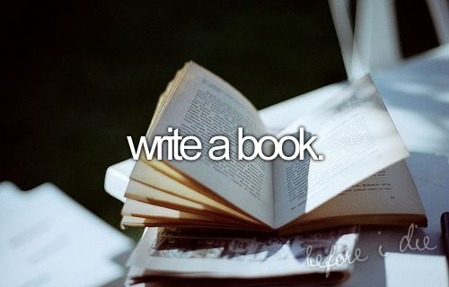 write a book: Writeabook, Bucketlist, Dream, Write A Book, Children, Things, I Will, Bucket Lists