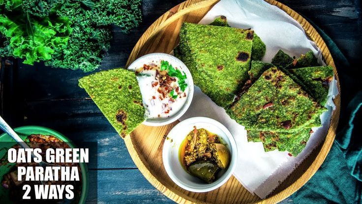 How To Make Healthy, Easy And Quick Oats Paratha | Spinach Oats Paratha ...
