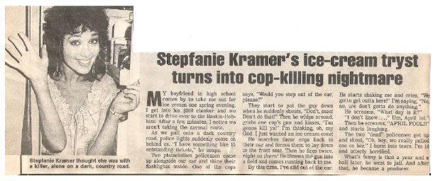 Kramer, Stepfanie / Ice-Cream Tryst Turns Into Cop-Killing Nightmare | Magazine Article + Photo | 1990