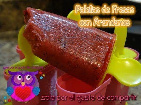 Paletas de Fresa con Arandanos Agrios (para la dieta) - YouTube