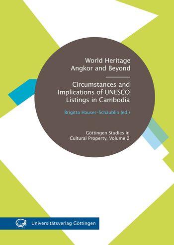 Hauser-Schäublin, Brigitta. World Heritage Angkor and Beyond. Göttingen: Universitätsverlag Göttingen, 2011.