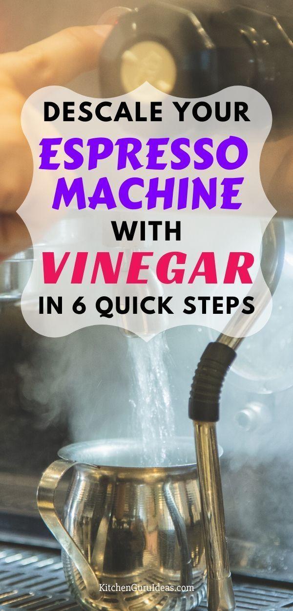 Descale Your Espresso Machine With Vinegar In 6 Quick Steps Automaticespressomachine Limescale Can Build Up Breville Espresso Machine Descale Espresso Machine