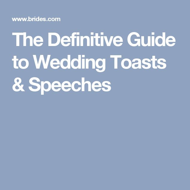 The Definitive Guide to Wedding Toasts & Speeches