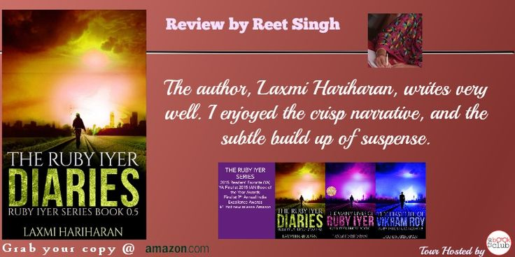 The author expertly uses the instrument of the young girl's diary to show us all that is wrong in her world. And some that is good. #blogtour #thebookclub Reet Singh #Reviews Ruby Iyer Diaries by Laxmi Hariharan http://www.reetsingh.in/review-ruby-iyer.php Please subscribe to the newsletter to keep updated regarding the Ruby Iyer Series  http://laxmihariharan.us5.list-manage1.com/subscribe?u=7f47195d0362fd1f1169c0c59&id=ce37f67591