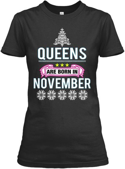 402ae965 Shop online Queens are Born in November Birthday Shirts For women, Unique Graphic  Designs Best Birthday T-Shirts Hoodies for Women Girls Girlfriend, ...
