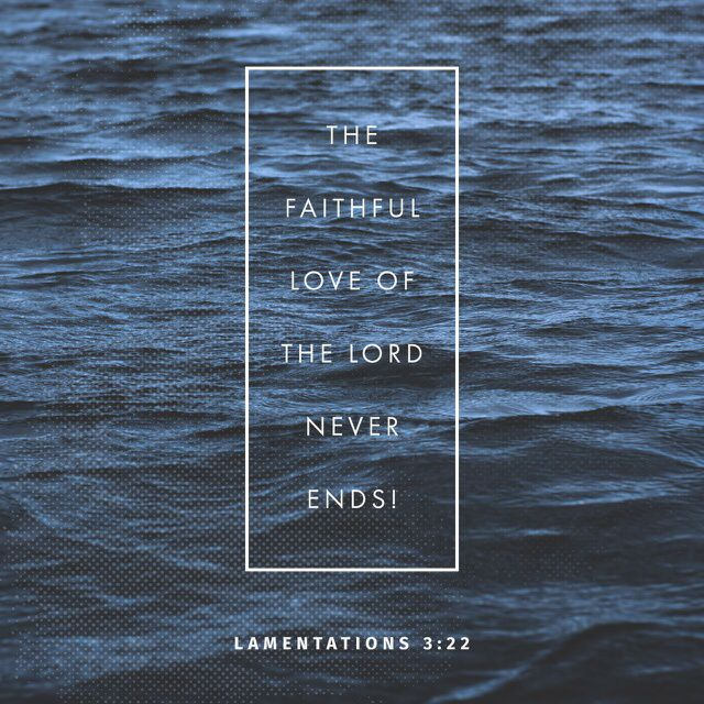 """Certainly the faithful love of the LORD hasn't ended; certainly God's compassion isn't through! They are renewed every morning. Great is your faithfulness."" ‭‭Lamentations‬ ‭3:22-23‬ ‭CEB‬‬ http://bible.com/37/lam.3.22-23.ceb"