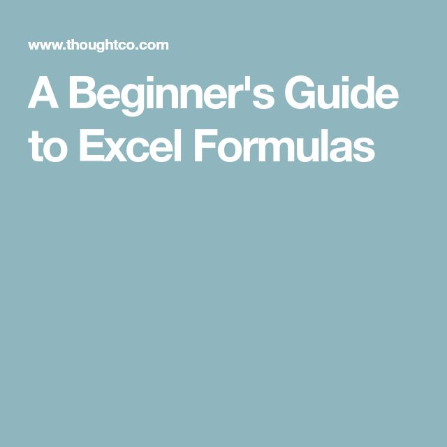 A Beginner's Guide to Excel Formulas