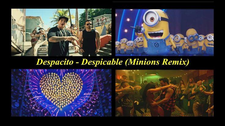 Despacito - Despicable (Minions Remix)