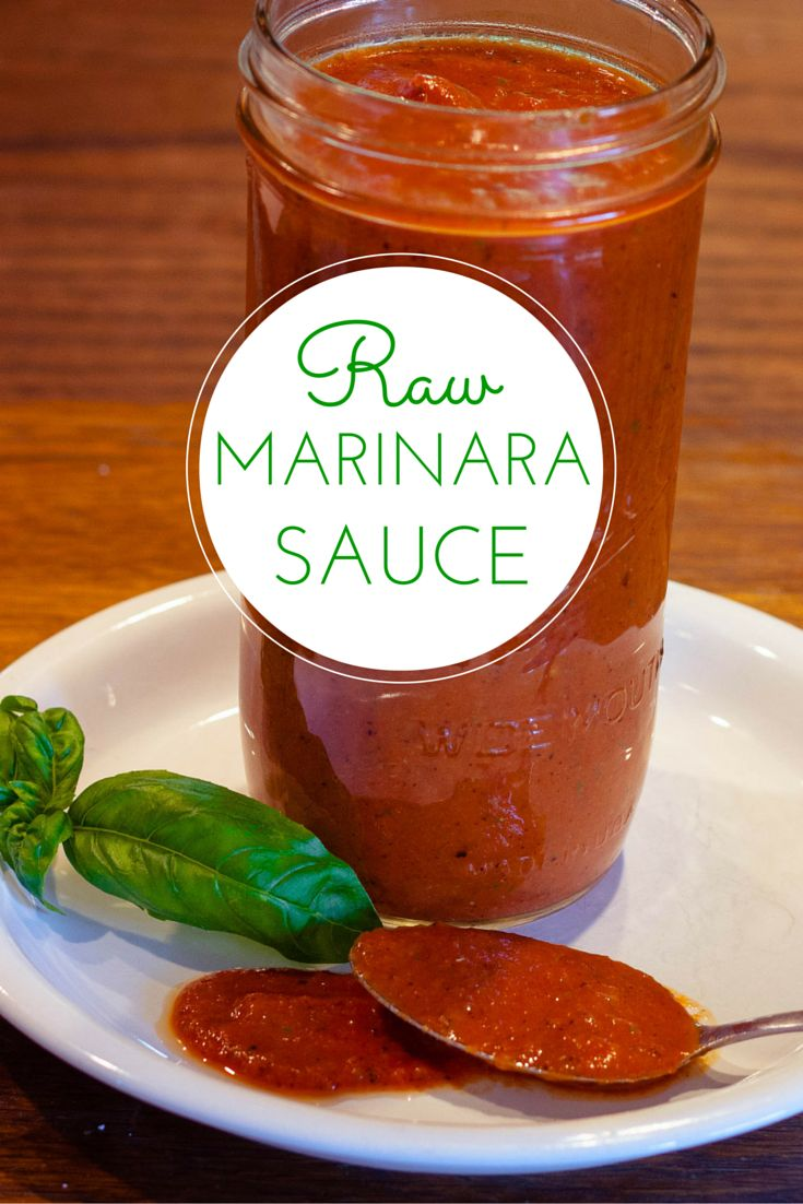 Raw Marinara Sauce. Super quick and perfect for pasta, veggies, or as pizza sauce!