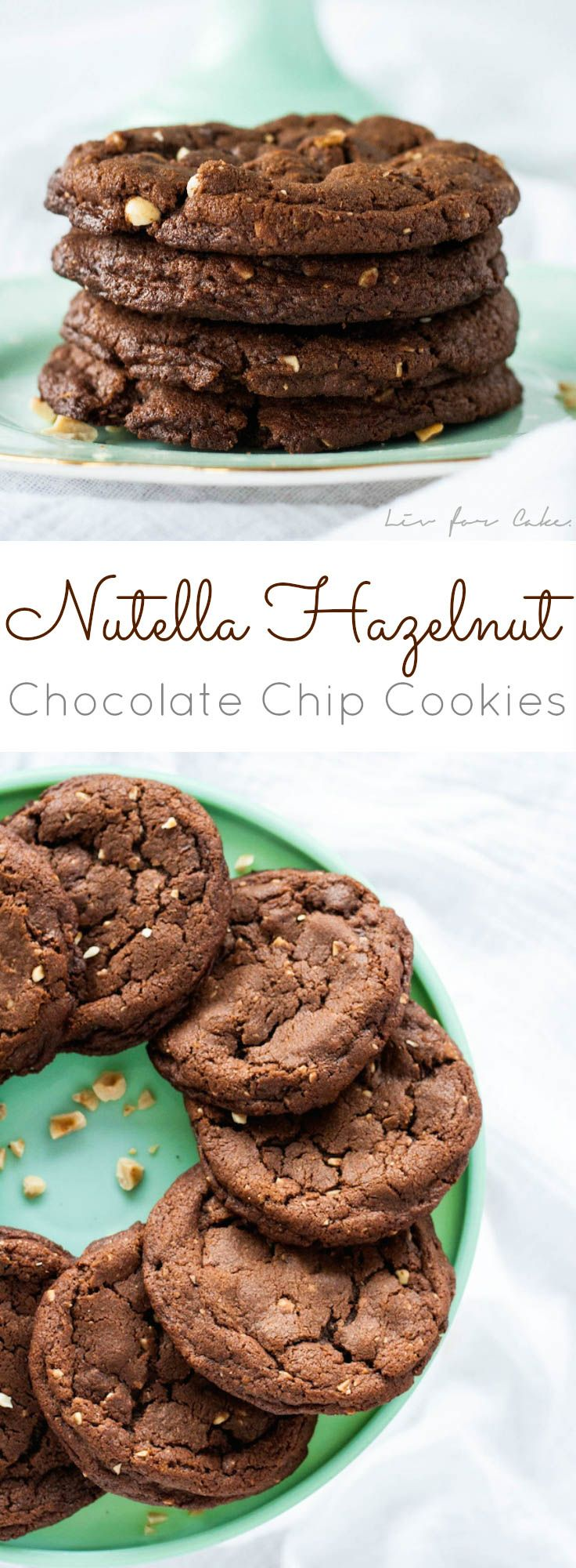 Perfectly chewy Nutella cookies loaded with hazelnuts and chocolate chips. | livforcake.com