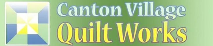 Canton Village Quilt Works