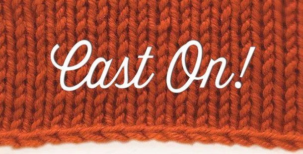 5 most popular ways to cast on to knit your next project: Long-Tail Cast-On; Knit Cast-On (or Purl Cast-On); Cable Cast-On; Loop Cast-On (also known as the Backwards Loop Cast-On); and Crochet Cast-On.