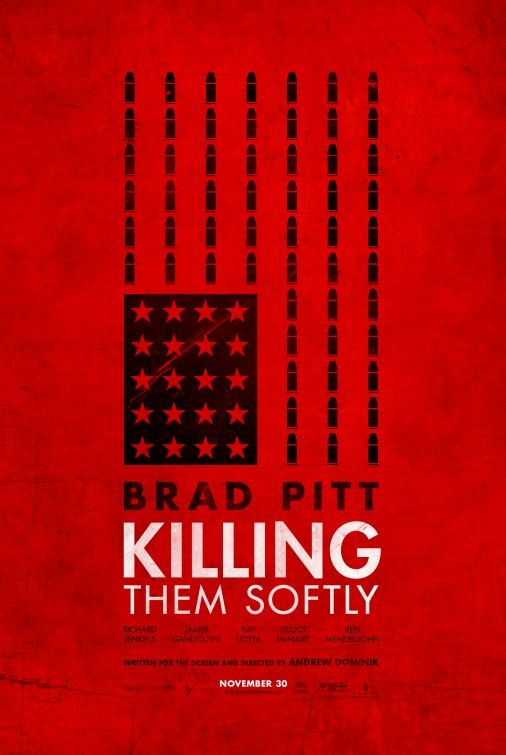My fave from this series...Killing Them Softly Movie Poster #9 - Internet Movie Poster Awards Gallery