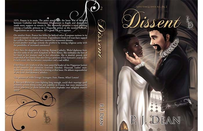 The cover for the paperback version of DISSENT, BK two in my historical romance series which features ONLY BLACK heroines from different lands and time periods.
