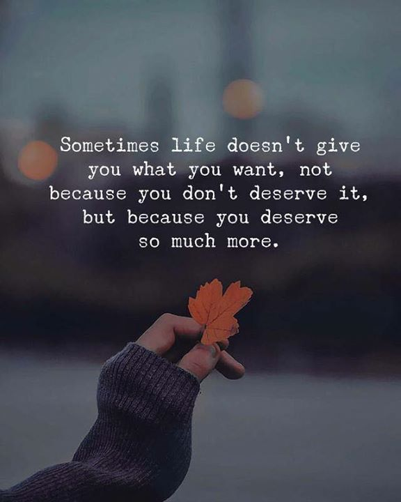 Sometimes life doesnt give you what you want.. via (http://ift.tt/2AyzN2C)