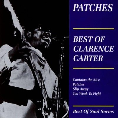 Patches: Best of Clarence Carter (Aim)