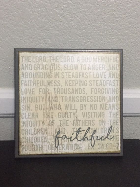 Faithful- Exodus 34 8x8 wooden sign