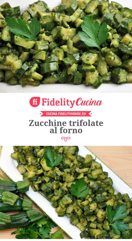 Zucchine trifolate al forno