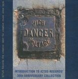 Danger High Voltage: Introduction to Ictus Records 30th Anniversay [CD], 15381996
