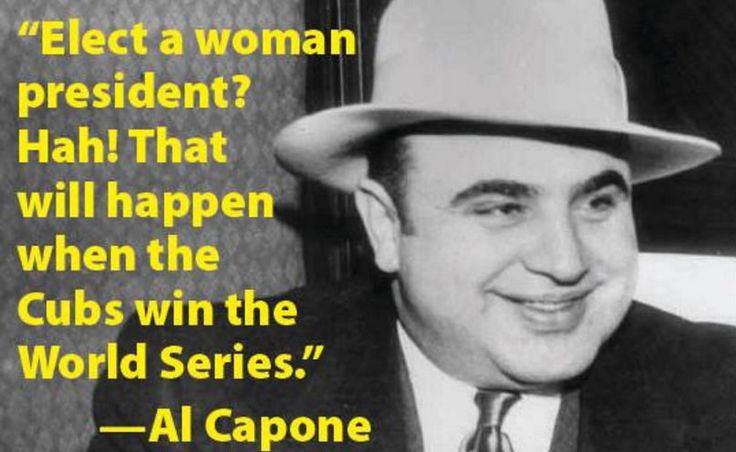 Did Al Capone Predict a Woman as President When the Cubs Win the World Series?