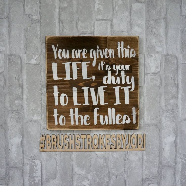 A personal favorite from my Etsy shop https://www.etsy.com/ca/listing/576432590/you-are-given-this-life-live-life-to-the