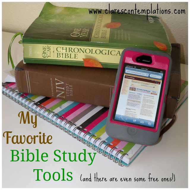 Clare's Contemplations: My Favorite Bible Study Tools- easy, accessible tools that make Bible study more enjoyable and profitable. And some of the ones listed are free!