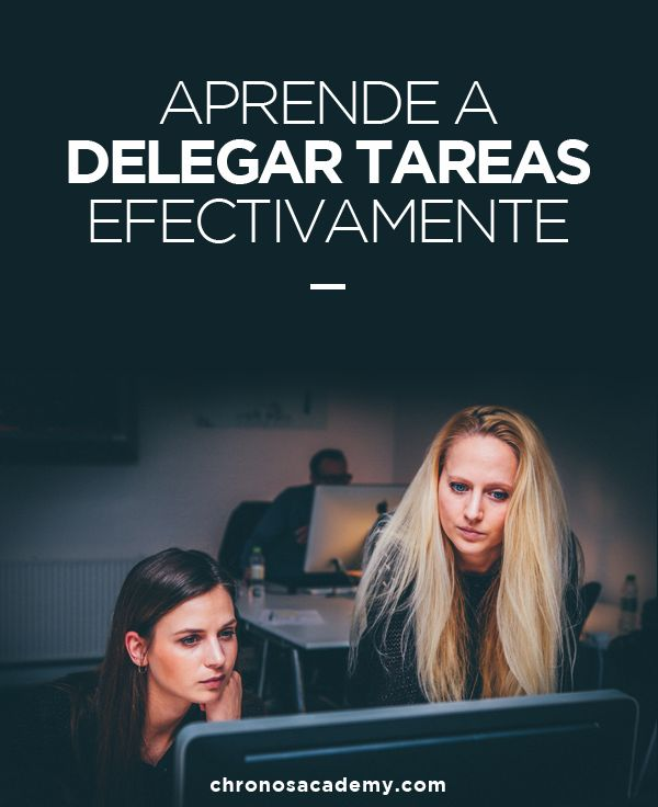 Aprende a delegar | Chronos | #Productividad #Liderazgo