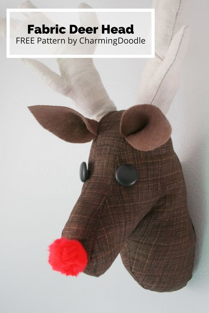 Tutorial: Make a Fabric Deer Head (or Rudolph) | by Charming Doodle