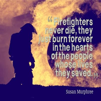Firefighter Quotes - QuotesGeek