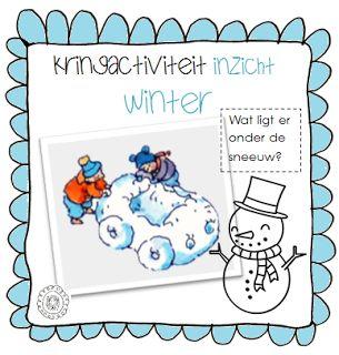 Kleuterjuf in een kleuterklas: Kringactiviteit voelen: wat ligt er onder de sneeuw?   Thema WINTER