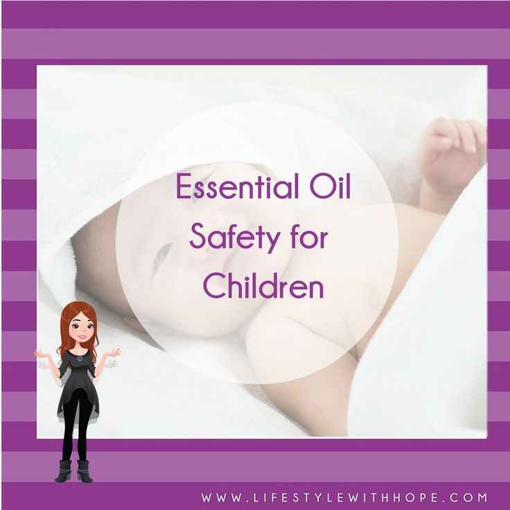Essential Oils and Children: Safety First