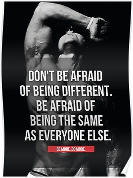 Dont Be Afraid Of Being Different Zyzz Inspiration Poster